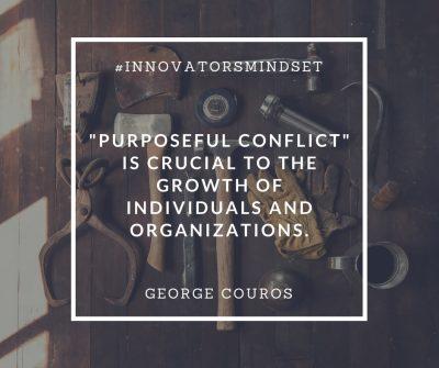 """Creating """"Purposeful Conflict"""""""