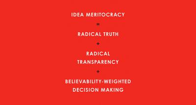 The Key to Bridgewater's Success: A Real Idea Meritocracy