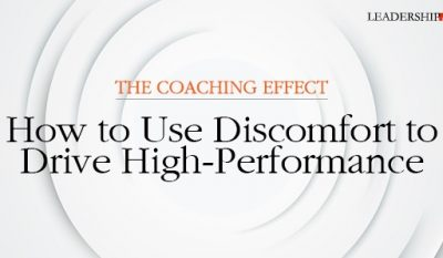 How to Use Discomfort to Drive High-Performance