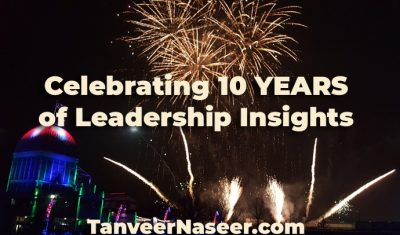 My Top 10 Leadership Insights – A 10 Year Retrospective
